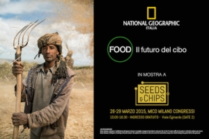 "National Geografic e la mostra ""Food"""