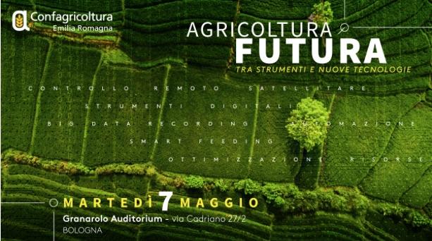 Agricoltura futura, tra strumenti e nuove tecnologie
