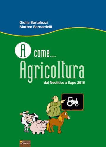 a-come-agricoltura-libro-bernardelli-bartalozzi-sometti-editore