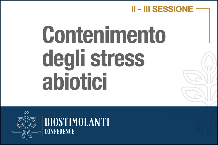 biostimolanti-conference-seconda-terza-sessione-stress-abiotici-2021-copia