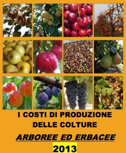 costi-produzione-colture-arboree-erbacee-2013-rinaldi-ceroni-cover