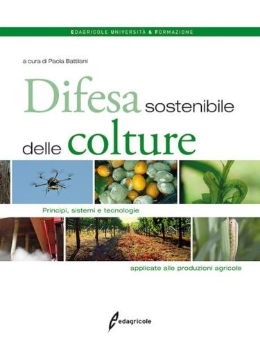 difesa-sostenibile-delle-colture-libro-di-paola-battilani-edagricole.jpg