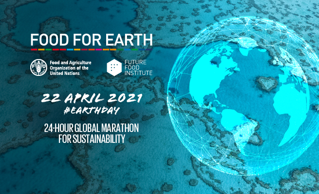 food-for-earth-fao-future-food-institute-22aprile-2021