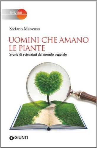 libro-uomini-che-amano-le-piante-stefano-mancuso-copertina