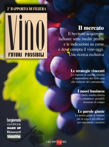 vino-futuri-possibili-secondo-rapporto-filiera-gruppo-24-ore-copertina-giu13.jpg