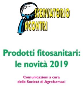 Osservatorio incontri, prodotti fitosanitari: le novità 2019