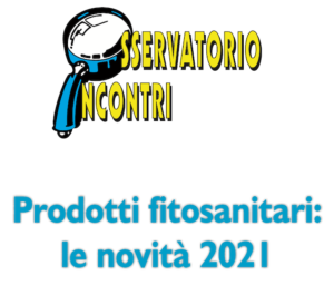 EVENTO ONLINE - Prodotti fitosanitari: le novità 2021