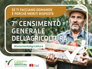 Agricoltura: un censimento per conoscere, una campagna per comunicare