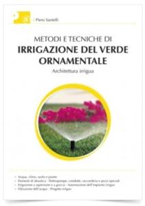 metodi-e-tecniche-di-irrigazione-del-verde-ornamentale-piero-santelli