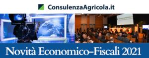 novita-economico-fiscali-2021-consulenza-agricola