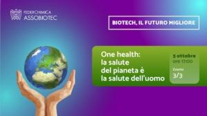 one-health-la-salute-del-pianeta-e-la-salute-dell-uomo-assobiotec-20211005