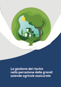 rapporto-ismea-gestione-del-rischio-percezione-grandi-aziende-agricole-assicurate-2020