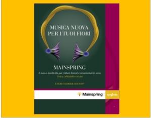 Mainspring<sup>®</sup>: cambia la musica fra le ornamentali