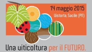 una-viticoltura-per-il-futuro-vistorta-aiab-14-maggio-2015