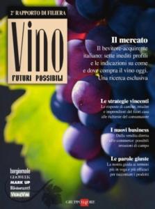 vino-futuri-possibili-secondo-rapporto-filiera-gruppo-24-ore-copertina-giu13