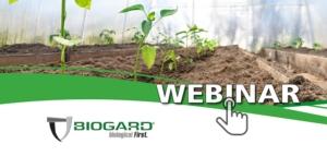 EVENTO ONLINE - Soil Care Biogard, una linea completa per la disinfezione del suolo